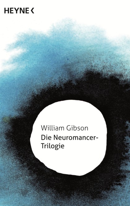 Die Neuromancer-Trilogie von William Gibson